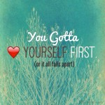 You Gotta Love Yourself First Art