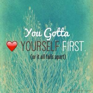 You Gotta Love Yourself First Art