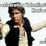 Valentines day han solo